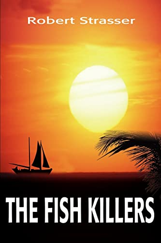 The Fish Killers By Robert Strasser