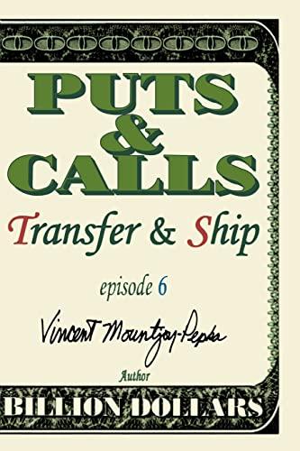 Transfer and Ship Episode VI By Vincent Mountjoy-Pepka