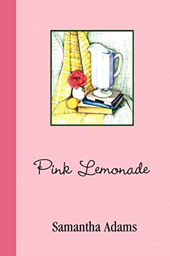 Pink Lemonade By Samantha Adams