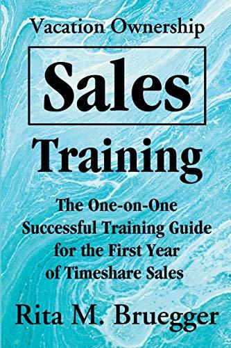 Vacation Ownership Sales Training By Rita M Bruegger