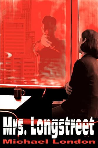 Mrs. Longstreet By London