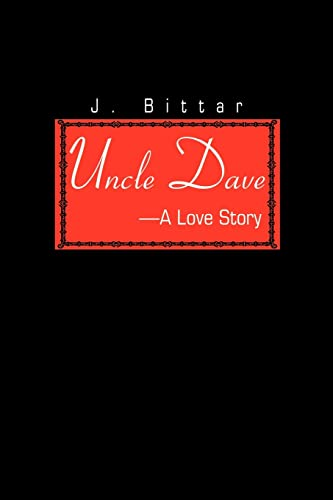 Uncle Dave By J Bittar