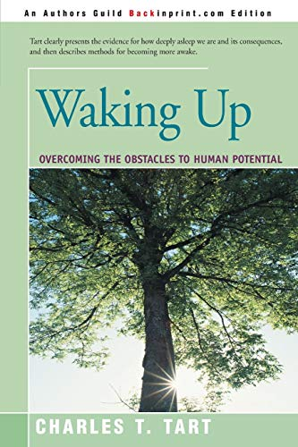 Waking Up By Charles T Tart