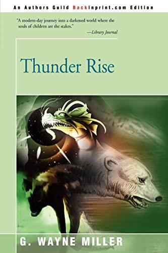 Thunder Rise By G Wayne Miller