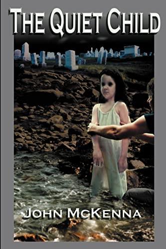The Quiet Child By Dr John McKenna