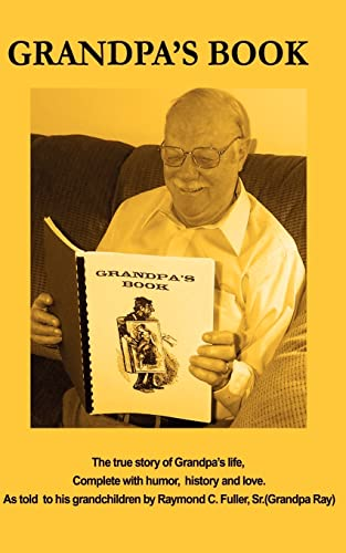 Grandpa's Book By Raymond Fuller