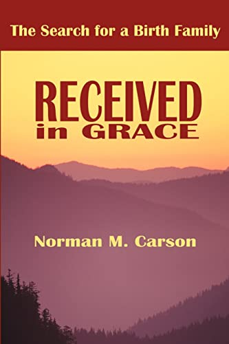 Received in Grace By Norman Carson