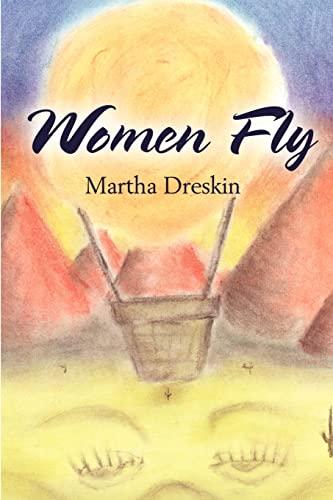 Women Fly By Martha Dreskin