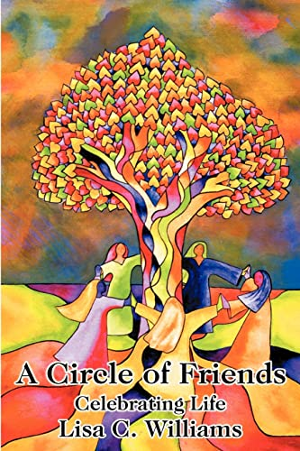 A Circle of Friends By Lisa C Williams