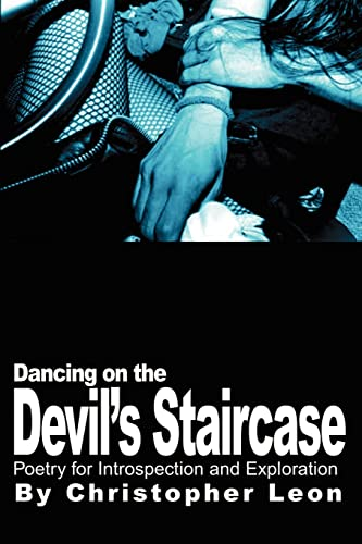 Dancing on the Devil's Staircase By Christopher Leon
