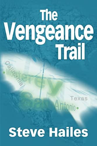 The Vengeance Trail By Steve Hailes