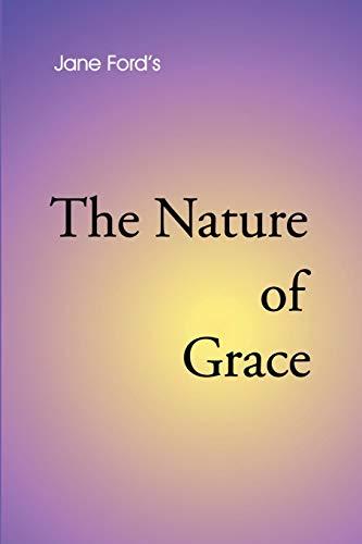 The Nature of Grace By Jane Ford (Keele University, UK)