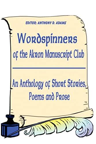 Wordspinners By Akron Manuscript Club