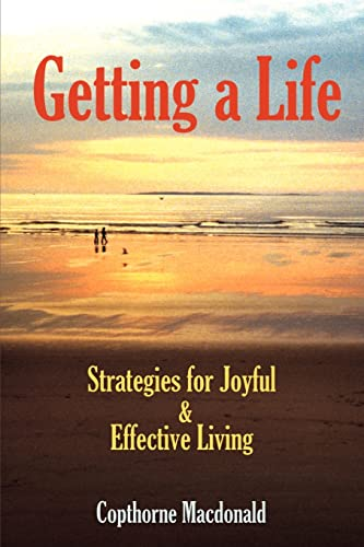 Getting a Life By Copthorne MacDonald