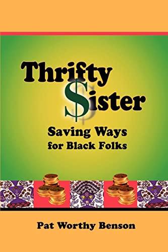 Thrifty Sister By Pat Worthy Benson