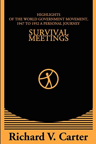 Survival Meetings By Richard V Carter