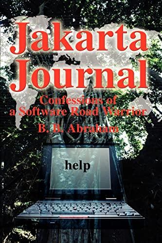 Jakarta Journal By B B Abraham