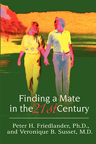 Finding a Mate in the 21st Century By Peter H Friedlander