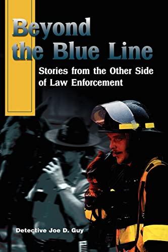 Beyond the Blue Line By Joe Guy