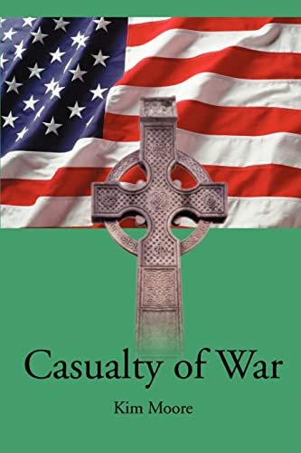 Casualty of War By Kim Moore
