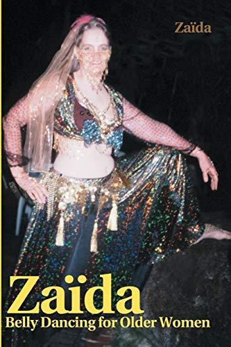 Zaida: Belly Dancing for Older Women By Zaida