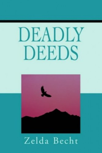 Deadly Deeds By Zelda Becht