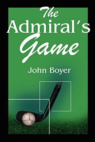 The Admiral's Game By John Boyer