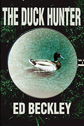 Duck Hunter By Ed Beckley