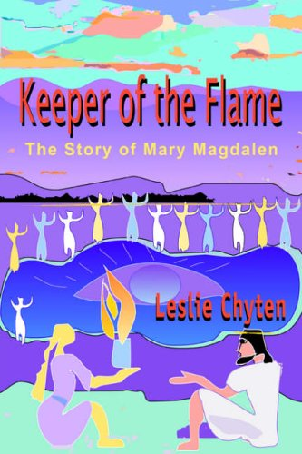Keeper of the Flame By Leslie A Chyten