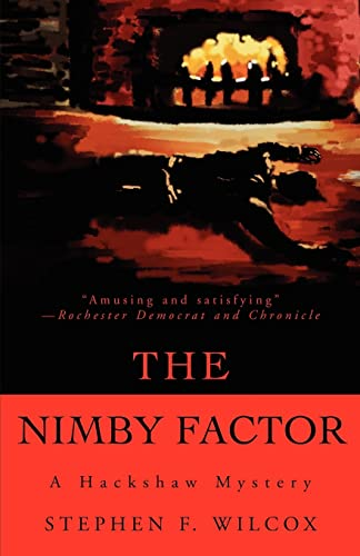 The NIMBY Factor By Stephen F Wilcox