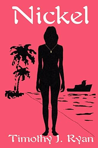 Nickel By Timothy J Ryan