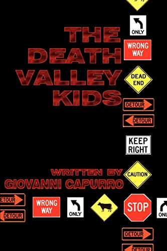 The Death Valley Kids By Giovanni E Capurro