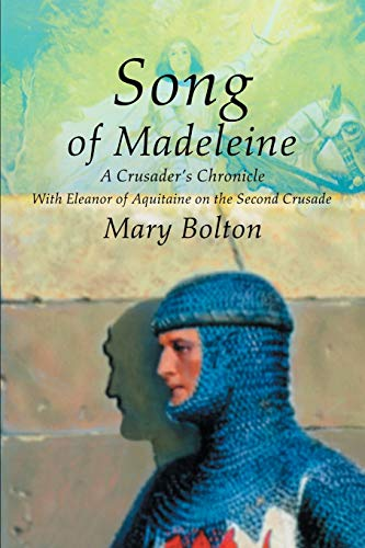 Song of Madeleine By Mary G Bolton