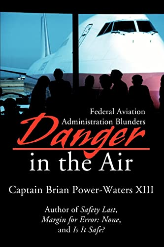 Danger in the Air By Brian Power-Waters XIII