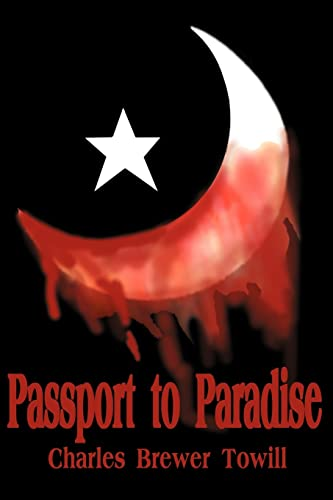 Passport to Paradise By Charles B Towill