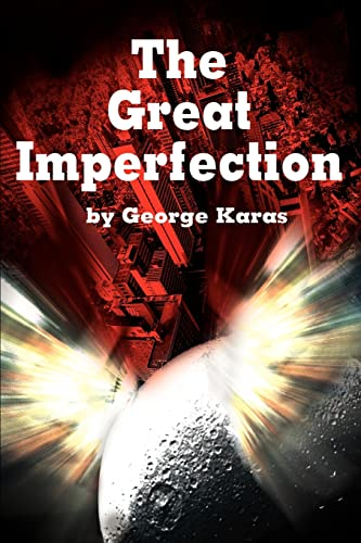 The Great Imperfection By George E Karas