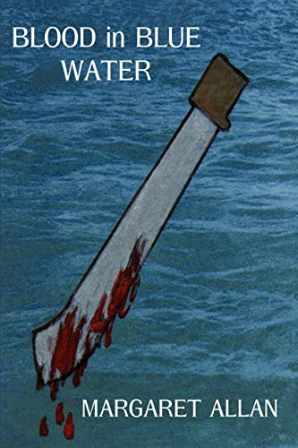 Blood in Blue Water By Margaret Allan