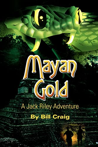 Mayan Gold By Bill Craig