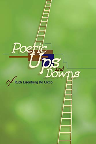 Poetic Ups and Downs By Ruth E de Cicco