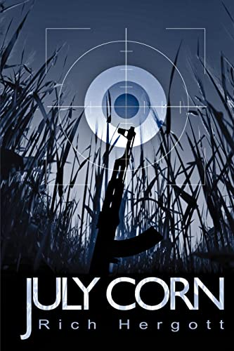 July Corn By Richard M Hergott