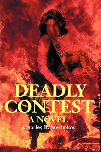 Deadly Contest By Charles R Sterbakov
