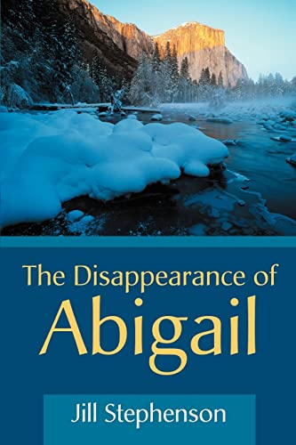The Disappearance of Abigail By Jill Stephenson