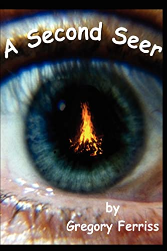 A Second Seer By Gregory S Ferriss