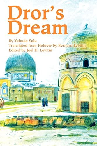 Dror's Dream By Martin A Levitin