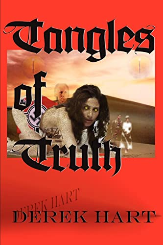 Tangles of Truth By Derek Hart