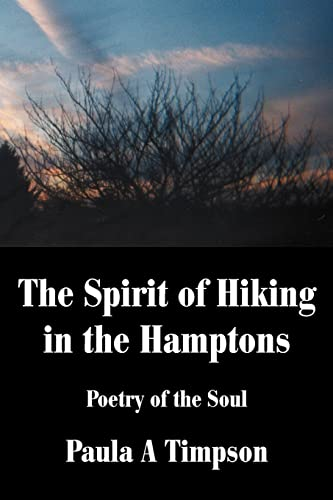 The Spirit of Hiking in the Hamptons By Paula A Timpson