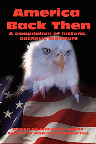 America Back Then By Andrew S Weeks