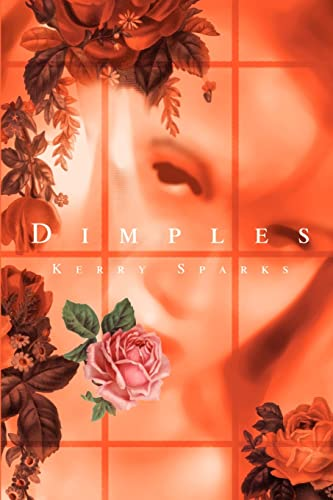 Dimples By Kerry Sparks
