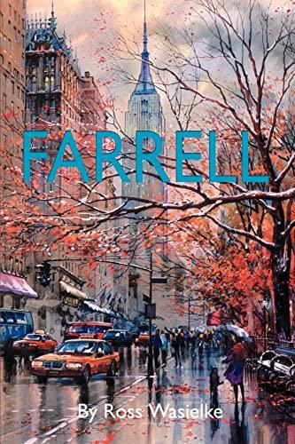Farrell By Ross Wasielke