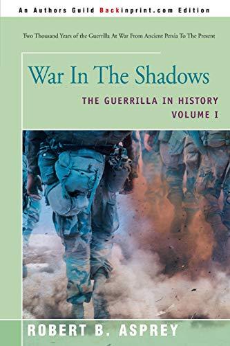 War in the Shadows By Robert B Asprey